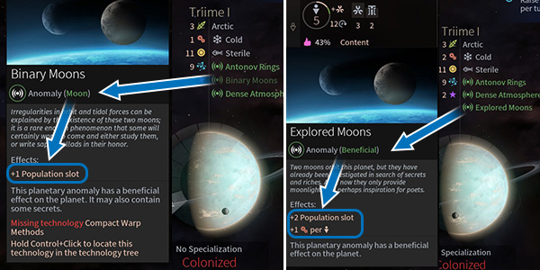 An unexplored moon usually has more population slots, but in order to extract the most resources, it needs to be investigated just like an anomaly. - Planets and anomalies in Endless Space 2 - Gameplay basics - Endless Space 2 Game Guide