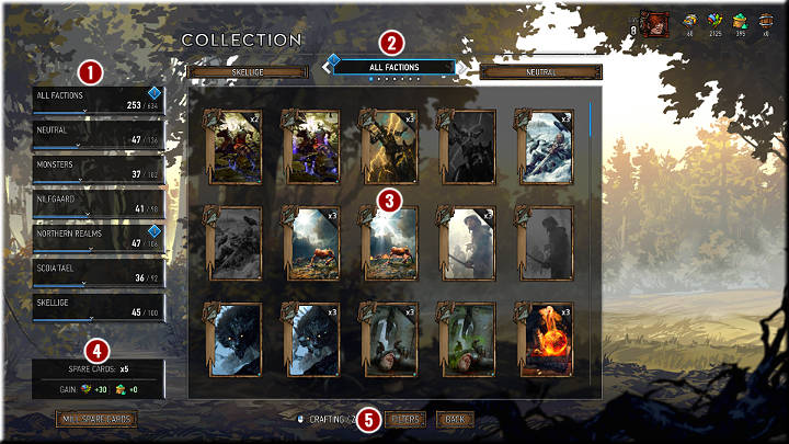 In this bookmark, you will find all the cards youve managed to collect - Card Collection - Card Collection and Creating Decks - Gwent: The Witcher Card Game Guide